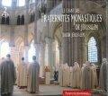 Le Chant des Fraternites Monastiques de Jerualem[CD]