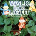 Walk in the Light [CD]