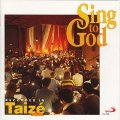 SING TO GOD テゼ共同体の歌 [CD]