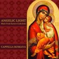 Angelic Light: Music from Eastern Cathedrals [Import CD]