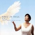 WINGS OF ANGEL VOL.2 [CD]