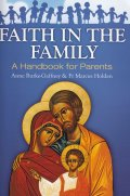 Faith in the Family  A Handbook for Parents  [洋書]