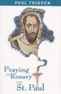 Praying the Rosary with St. Paul [洋書]