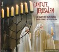 CANTATE JERUSALEM [CD]