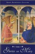 THE Glories OF Mary  SAINT Alphonsus Liguori