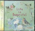Life is Beautiful  [CD]