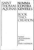 Saint Thomas Aquinas-Summa contra gentiles-Book two: Creation