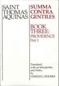 Saint Thomas Aquinas-Summa contra gentiles-Book three: Providence (Part 1)