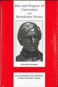 Rise and progress of universities and Benedictine essays(John Henry Newman)