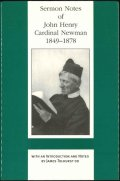Sermon notes of John Henry Cardinal Newman 1849-1878