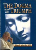 The dogma and the triumph(Mark I.Miravalle, S.T.D.)