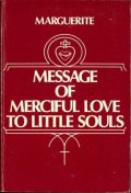 Messge of Merciful Love to little souls(Marguerite)